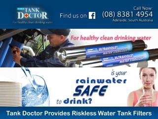 Tank Doctor Provides Riskless Water Tank Filters