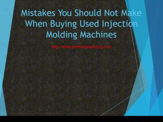 Mistakes You Should Not Make When Buying Used Injection Molding Machines