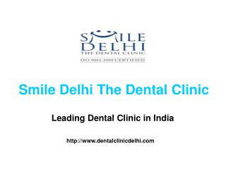 Best Dental Implant Specialist in India