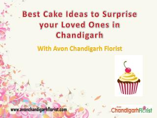 Best Cake Ideas to Surprise Your Loved Ones in Chandigarh