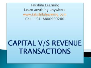 Capital Vs Revenue transactions