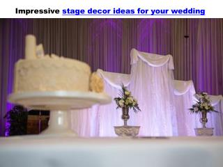 Impressive stage decor ideas for your wedding