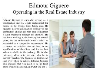 Edmour Giguere Operating in the Real Estate Industry