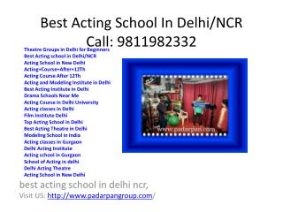 Theatre Groups in Delhi for Beginners,  Best Acting school in Delhi/NCR, Acting School in New Delhi,  Acting Course Afte