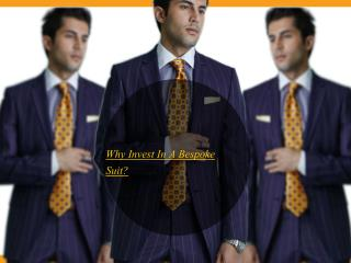 Why Invest In A Bespoke Suit?