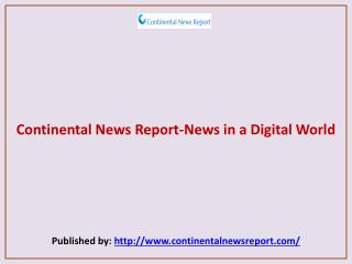 Continental News Report