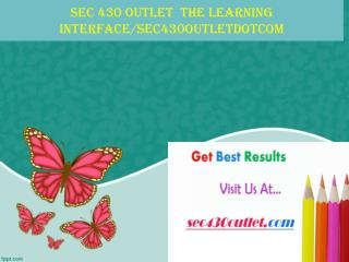 SEC 430 OUTLET  The learning interface/sec430outletdotcom
