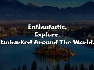 Travel eCommerce System - Enthusiastic, Explore, Embarked Around The World