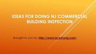 Ideas For Doing NJ Commercial Building Inspection