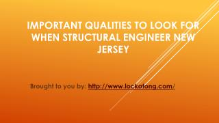 Important Qualities To Look For When Structural Engineer New Jersey