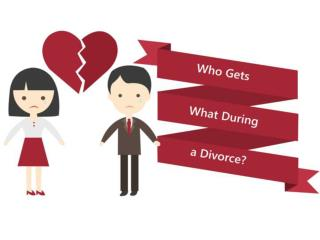 Who Gets What during a Divorce?