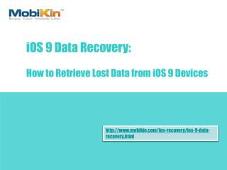 How to Retrieve Lost Data from iOS 9 Devices