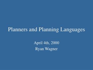 Planners and Planning Languages