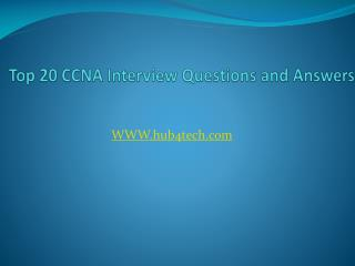 Top 20 CCNA Interview Questions and Answers