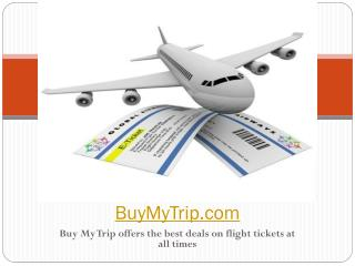 Buy My Trip offers the best deals on flight tickets at all times