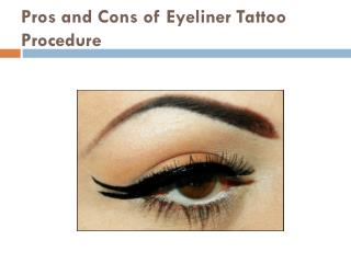 Pros and Cons of Eyeliner Tattoo Procedure