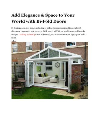 Add Elegance & Space to Your World with Bi-Fold Doors