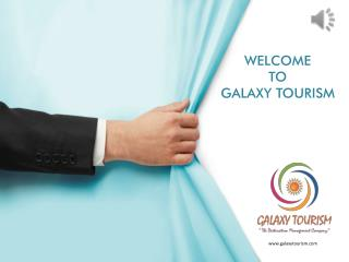Galaxy Tourism: Top Dubai and Singapore DMC 2016 in India