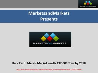 Rare Earth Metals Market worth 192,000 Tons by 2018
