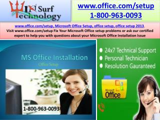 Get Quick Support on office setup  365 Phone Number 1-800-963-0093