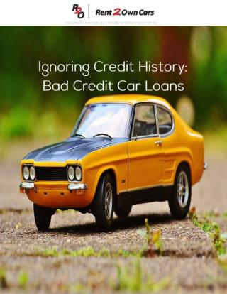 Ignoring Credit History: Bad Credit Car Loans