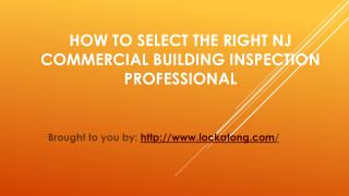 How To Select The Right NJ Commercial Building Inspection Professional