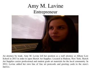 Amy M. Lavine - Entrepreneur
