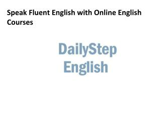 Speak Fluent English with Online English Courses