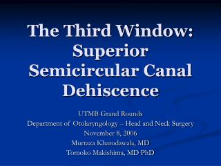 The Third Window: Superior Semicircular Canal Dehiscence