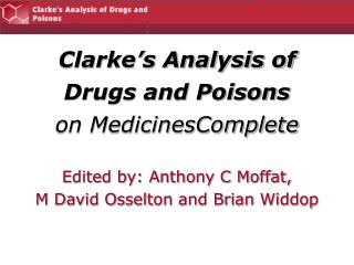 Clarke's Analysis of Drugs and Poisons on MedicinesComplete