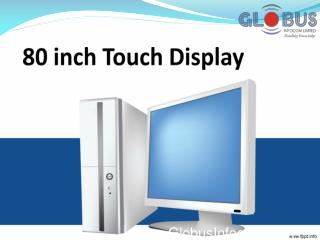 80 Inch Touch Display