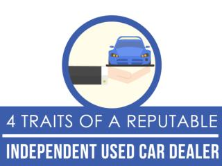 4 Traits of a Reputable Independent Used Car Dealer