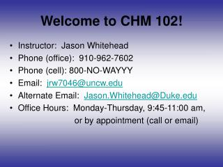 Welcome to CHM 102!