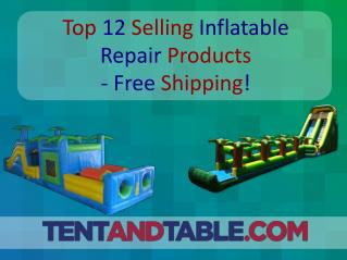 Top 12 Selling Inflatable Repair Products - Free Shipping!
