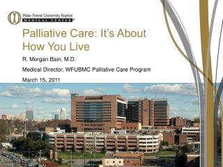 Palliative Care: It's About How You Live