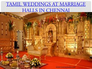 Tamil weddings at marriage halls in chennai