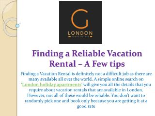 Finding a Reliable Vacation Rental – A Few tips