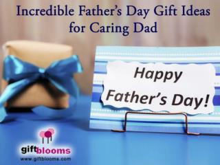 Incredible Fathers Day Gift Ideas for Caring Dad