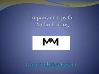 Important Tips for Audio Editing