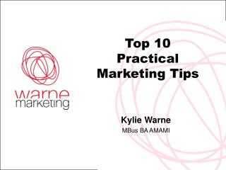 Top 10 Practical Marketing Tips