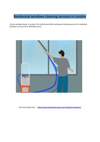 Residential windows cleaning services in London