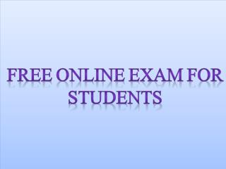 Free online exam for students