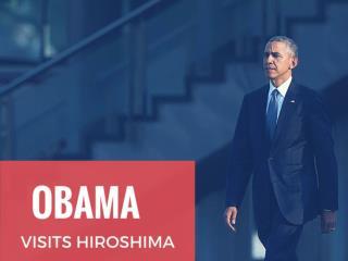 Pres. Obama visits Hiroshima