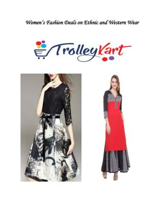 Women Ethnic and Western Collection by TrolleyKart