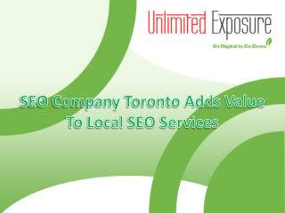 SEO Company Toronto Adds Value To Local SEO Services