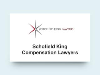 Schofield King Compensation Lawyers