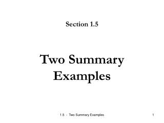 Two Summary Examples