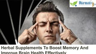 Herbal Supplements To Boost Memory And Improve Brain Health Effectively