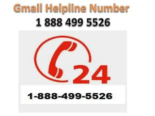 Gmail Helpline 1-888-499-5526 Number || helpline Toll Free Number