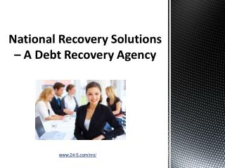 National Recovery Solutions – A Debt Recovery Agency